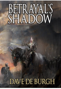Betrayal's Shadow by Dave De Burgh (Signed Hardback)
